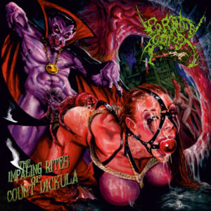 Porngrind: Pornthegore - The Impaling Rites of Count Dickula