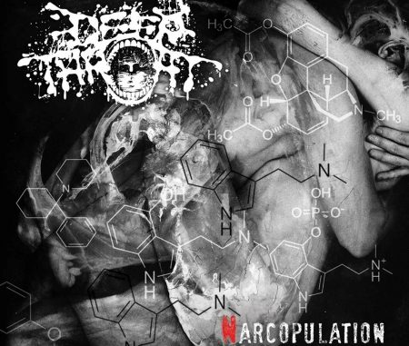 Deep Throat (Band) - Narcopulation