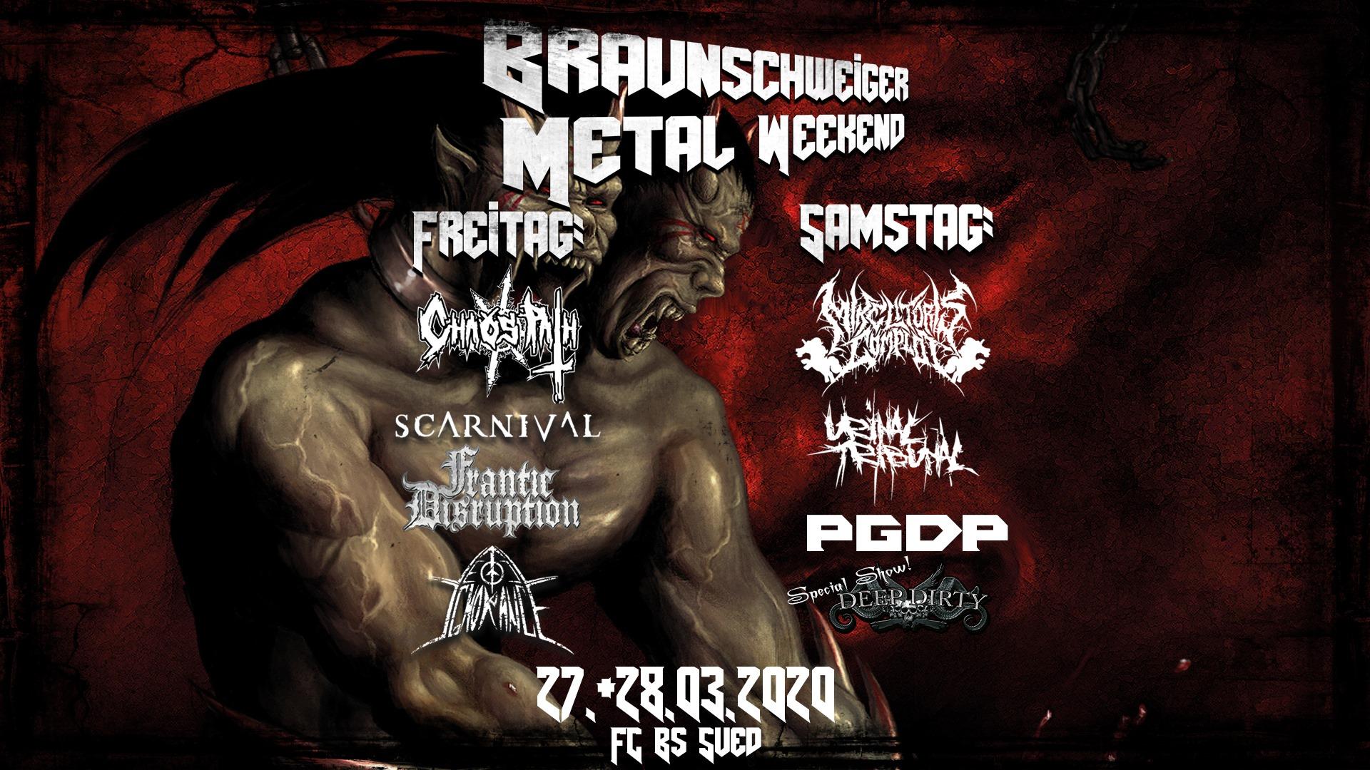 Braunschweiger Metal Weekend 6 mit u.a. Mike Litoris Complot, Urinal Tribunal, PGDP, Deep Dirty