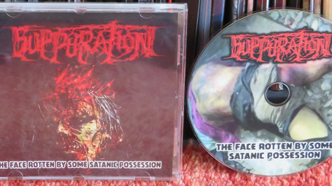 Suppuration ‎– The Face Rotten By Some Satanic Possession